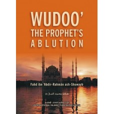 "How the Prophet ""peace be upon him"" Made Wudoo' (Ablution)"